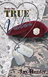 True Valor (True Heroes Military Romance Book 1)