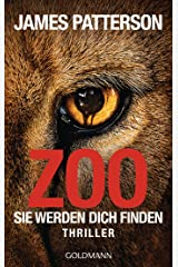 Zoo: Sie werden dich finden - Thriller (German Edition) Kindle Edition