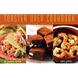 The Toaster Oven Cookbook (Nitty Gritty Cookbooks)