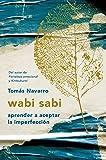 Wabi Sabi: El arte de la impermanencia japones El Viaje