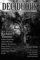 Deciduous: Tales of Darkness and Horror (Volume I Book 1) Kindle Edition