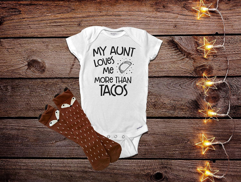 My Aunt Loves Me More Than Tacos Onesie®, Aunt Baby Clothes, Aunt Onesie, Auntie Onesie®, Funny Baby Clothes, Funny Baby Onesie® Auntie Onesie® Funny Baby Onesie®