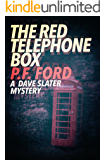 The Red Telephone Box (Dave Slater Mystery Novels Book 5)