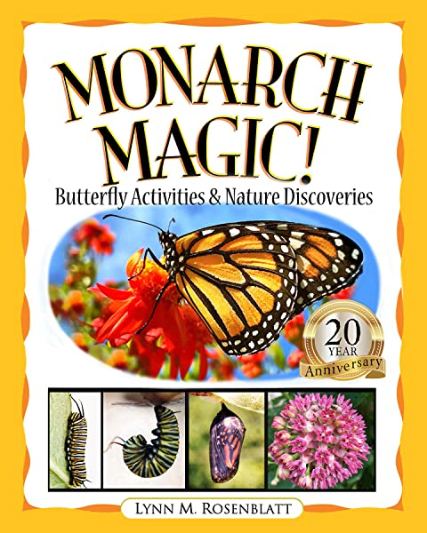Monarch Magic Butterfly Activities Nature Discoveries Lynn