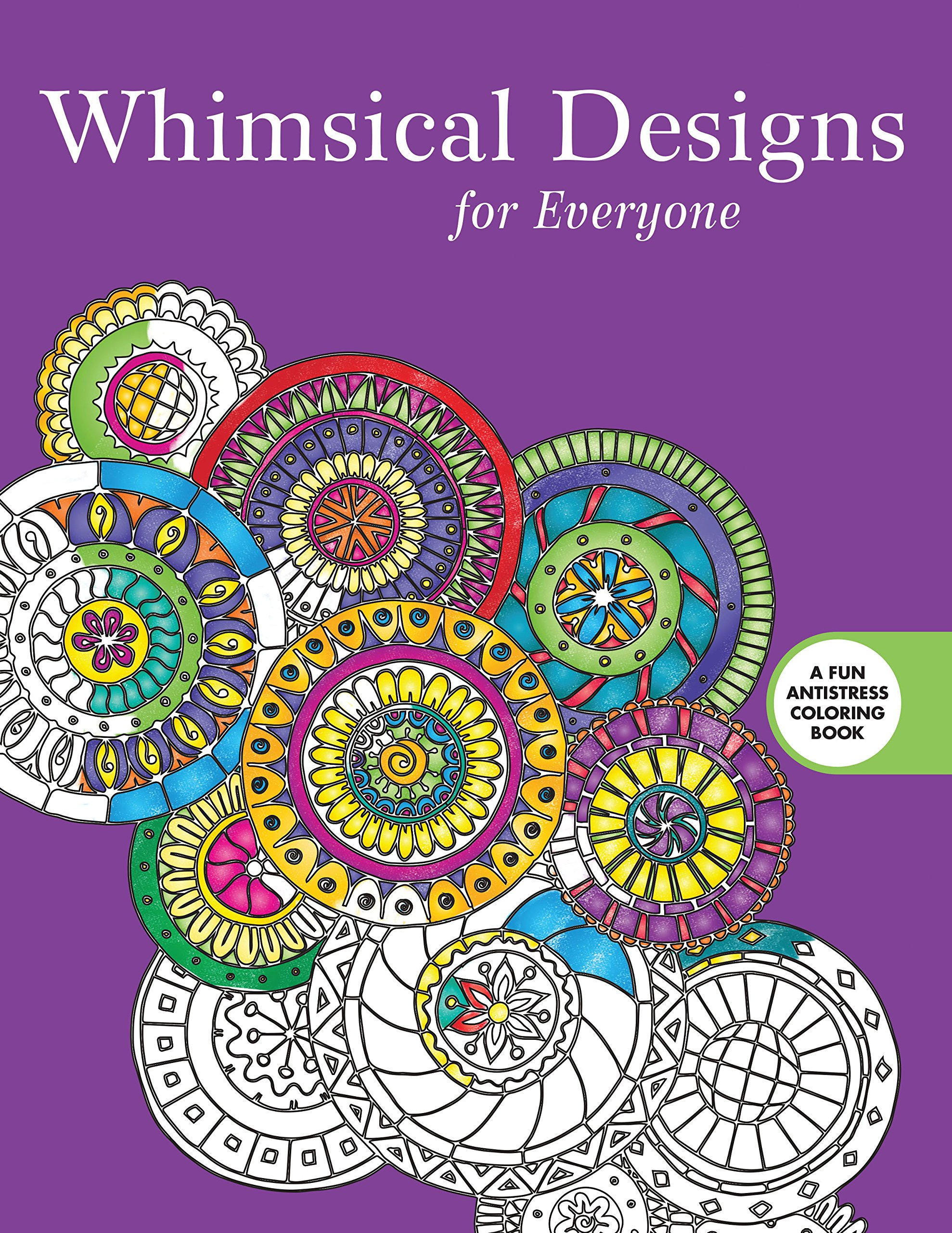 Whimsical designs coloring book - Amazon Com Whimsical Designs Coloring For Everyone Creative Stress Relieving Adult Coloring Book Series 9781510704596 Skyhorse Publishing Books