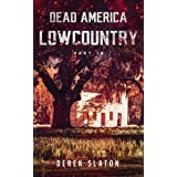 Dead America - Lowcountry Pt. 14