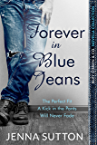 Forever in Blue Jeans: A Riley O'Brien & Co. Novella Collection