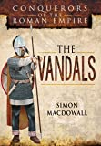 Conquerors of the Roman Empire: The Vandals (Battleground I)