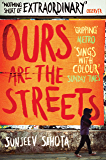 Ours are the Streets (English Edition)