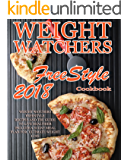 Weight Watchers Freestyle Recipes: 2018 Weight Watchers recipes and The Guide To Live Healthier Include A 30 Day Meal Plan For Ultimate Weight Loss (Weight ... Instant Pot Cookbook, WW Flex Plan)