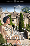 Swallow Hall Murder (Edith Horton Mysteries, #4)