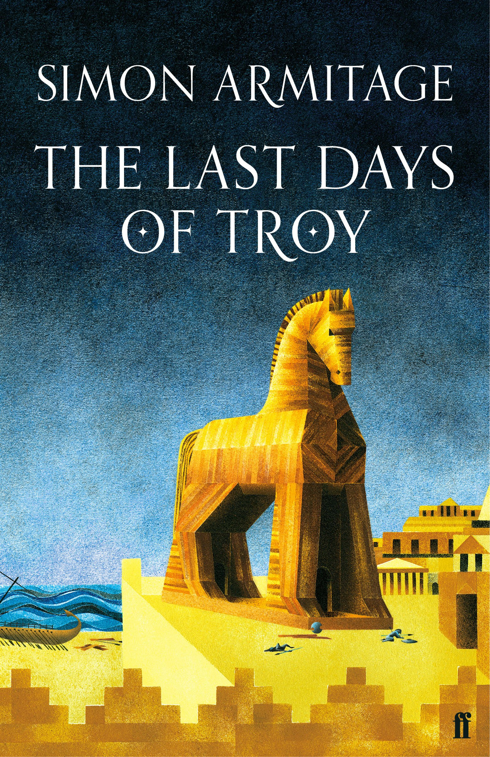The Last Days of Troy: Amazon co uk: Simon Armitage