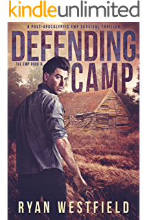 Days of danger a post apocalyptic emp survival thriller emp defending camp a post apocalyptic emp survival thriller the emp book 6 fandeluxe Gallery