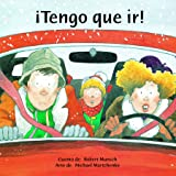 ¡Tengo que ir! (Hablemos) (Spanish Edition)