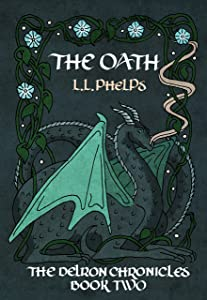 The Oath: The Delron Chronicles: Book 2