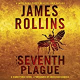 The Seventh Plague: Sigma Force Novels, Book 12
