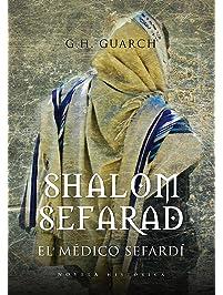 Shalom Sefarad (Novela Historica) (Spanish Edition)