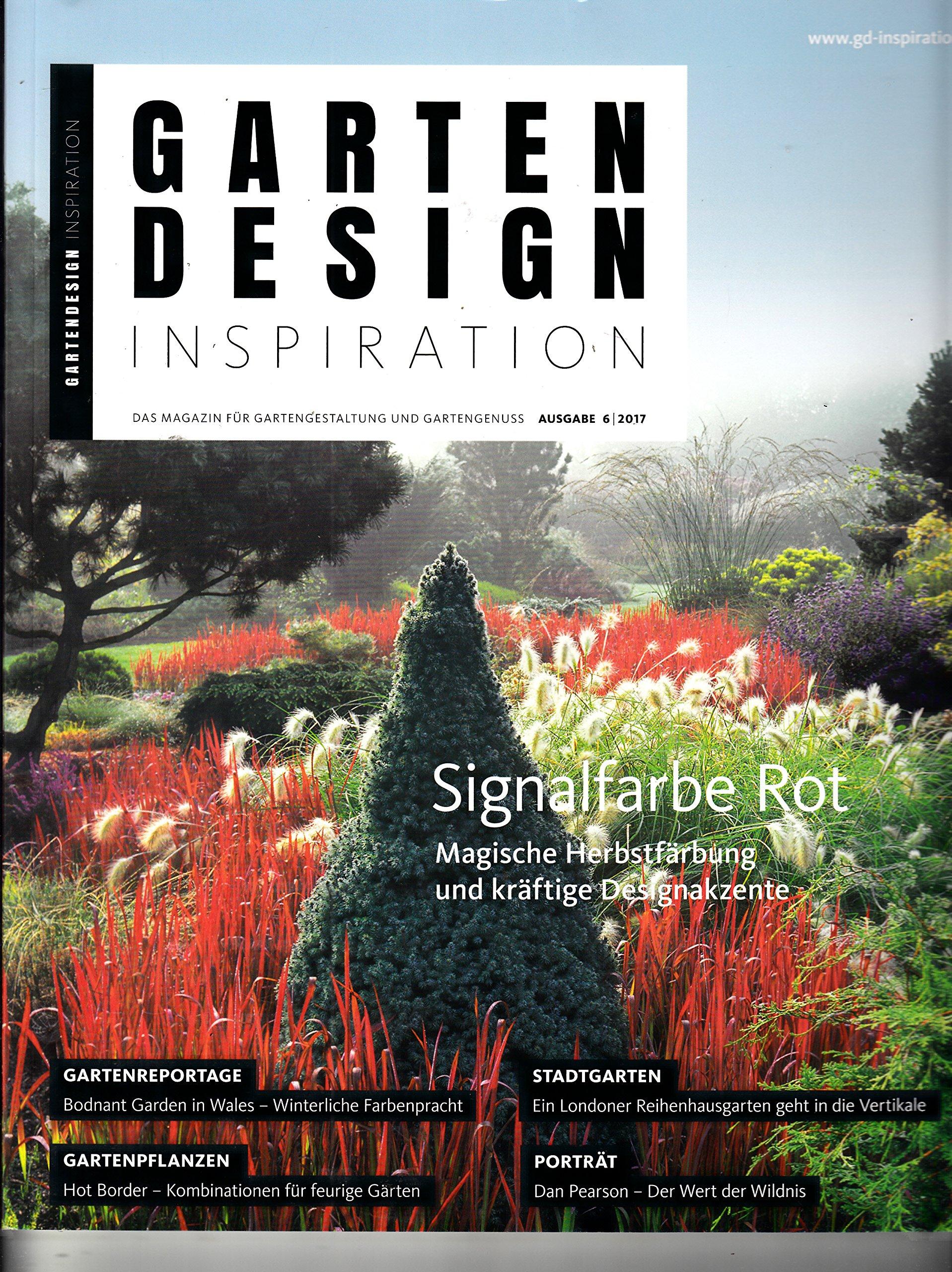 Gartendesign Inspiration 6 2017 Signalfarbe Rot Zeitschrift Magazin