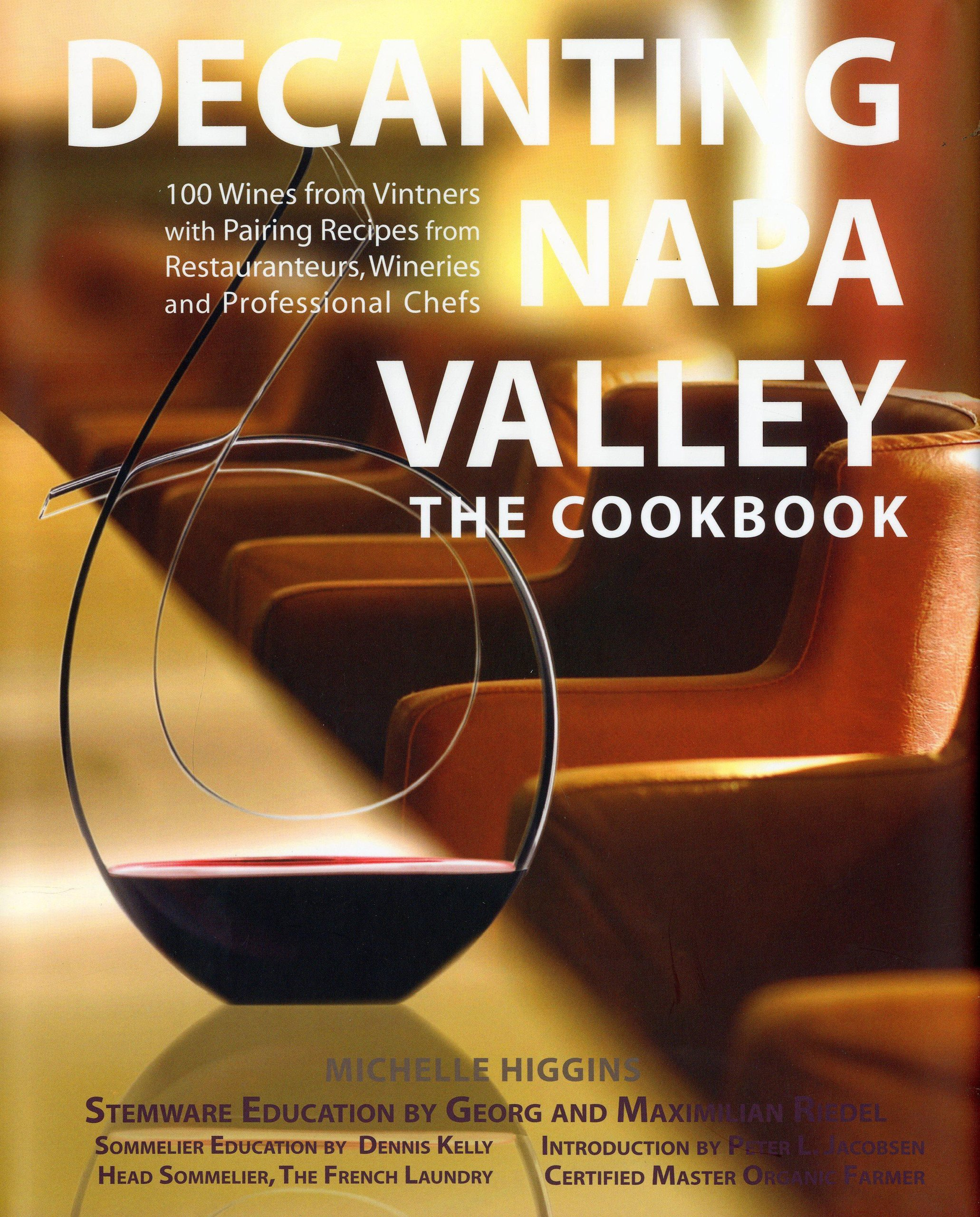 Read Online Decanting Napa Valley: The Cookbook PDF