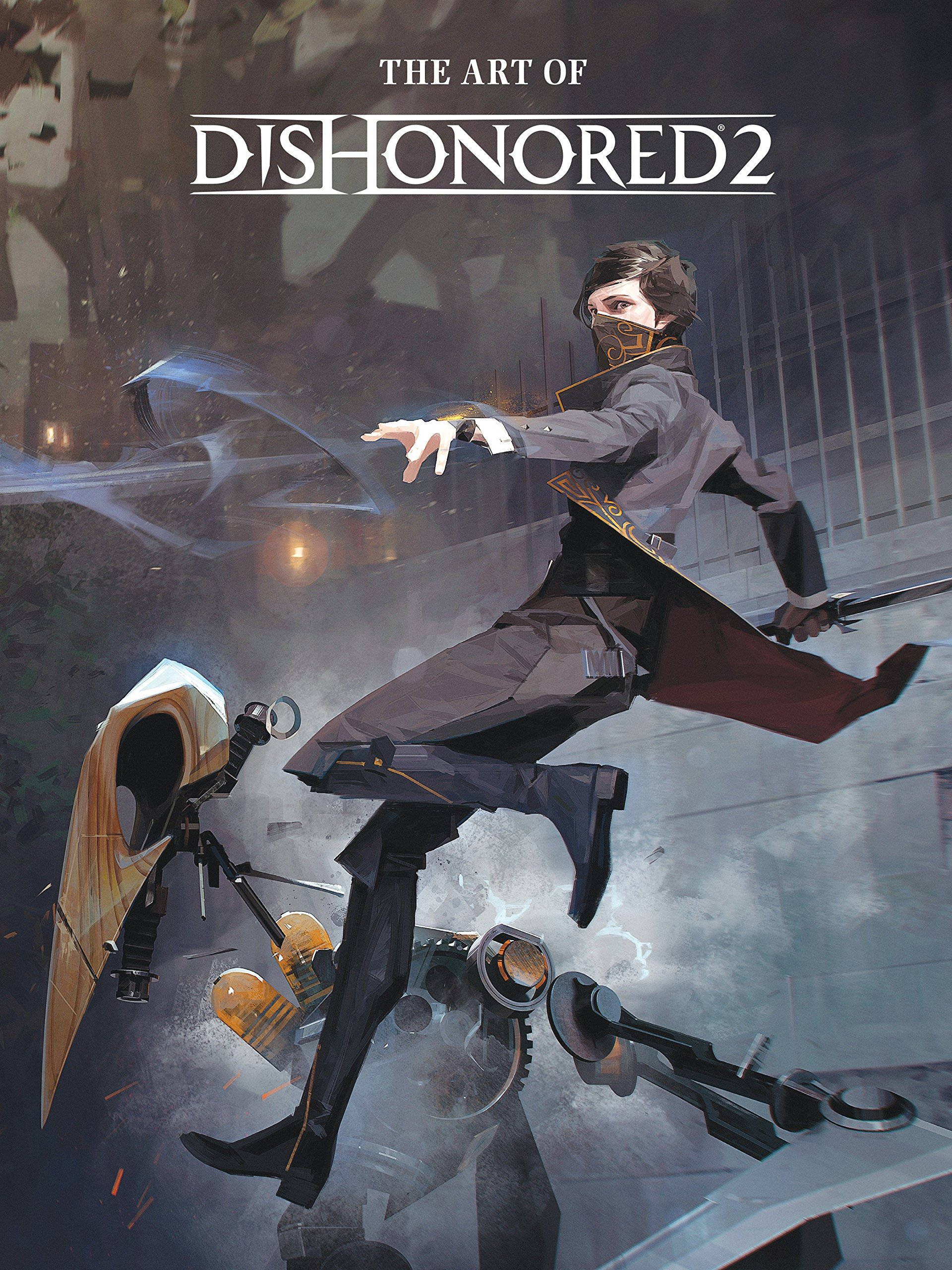 The Art of Dishonored 2 by Dark Horse Books