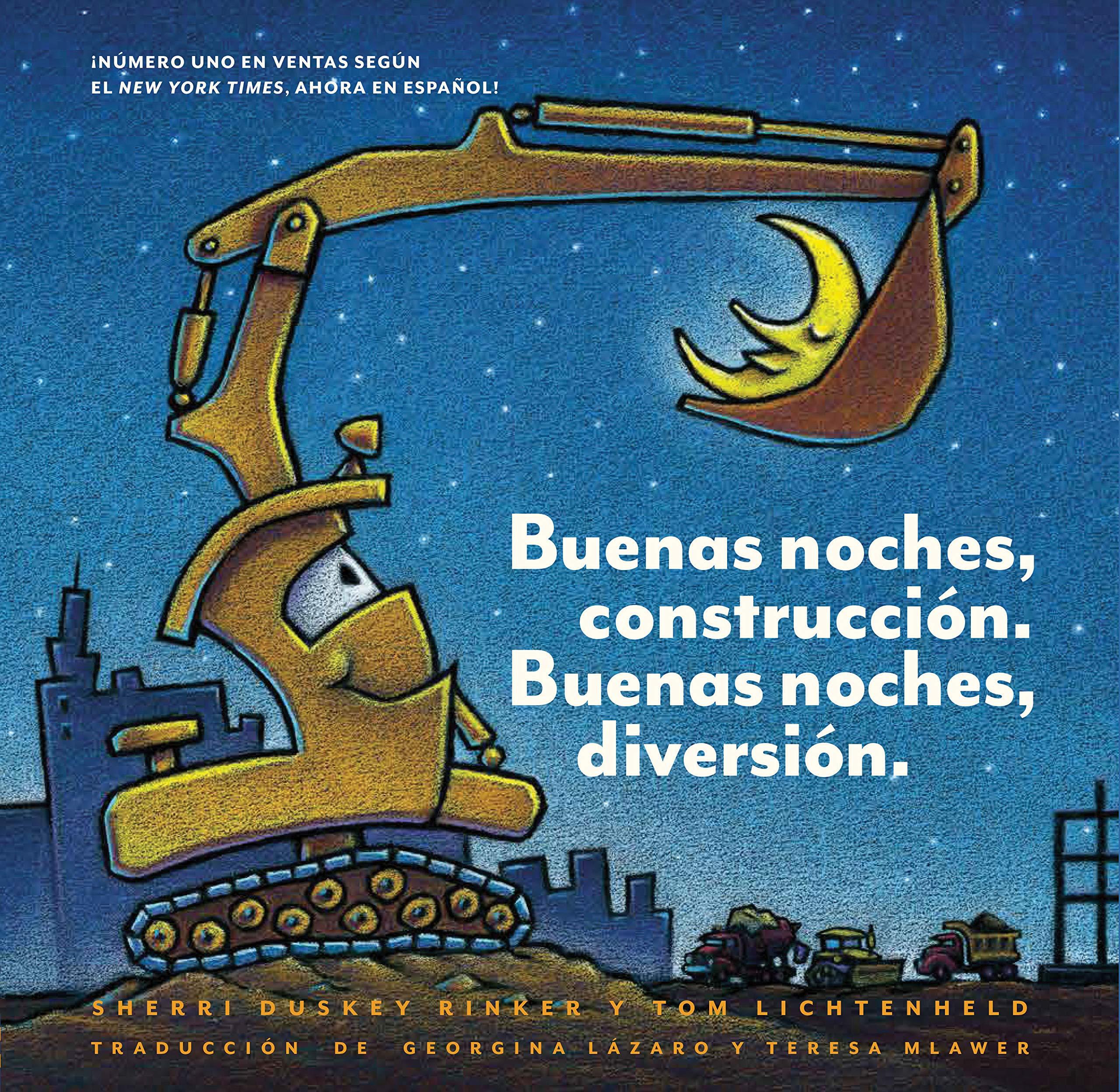 Buenas noches, construcción. Buenas noches, diversión. (Goodnight, Goodnight, Construction Site Spanish language edition) (Spanish Edition) (Spanish) ...