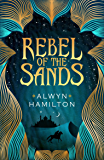 Rebel of the Sands (Rebel of the Sands Trilogy Book 1)