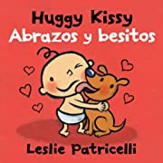 Huggy Kissy/Abrazos y besitos (Leslie Patricelli board books) (Spanish Edition)