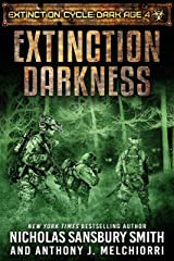 Extinction Darkness (The Extinction Cycle: Dark Age Book 4) Kindle Edition