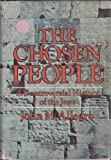 The Chosen People: A Controversial History of the Jews