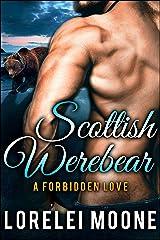 Scottish Werebear: A Forbidden Love: A BBW Bear Shifter Paranormal Romance (Scottish Werebears Book 3) Kindle Edition