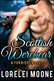 Scottish Werebear: A Forbidden Love: A BBW Bear Shifter Paranormal Romance (Scottish Werebears Book 3)