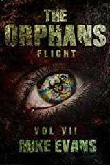 Flight (The Orphans Book 7) Kindle Edition