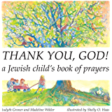 Thank You, God!: A Jewish Child's Book of Prayers