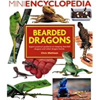 Mini Encyclopedia of Bearded Dragons. Expert advice on keeping bearded dragons and other dragon lizards