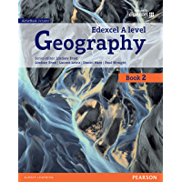 Edexcel GCE Geography Y2 A Level Student Book (Edexcel Geography A Level 2016) (English Edition)