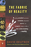 The Fabric of Reality: The Science of Parallel Universes-and Its Implications