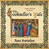 The Bookseller's Tale: Oxford Medieval Mysteries, Book 1