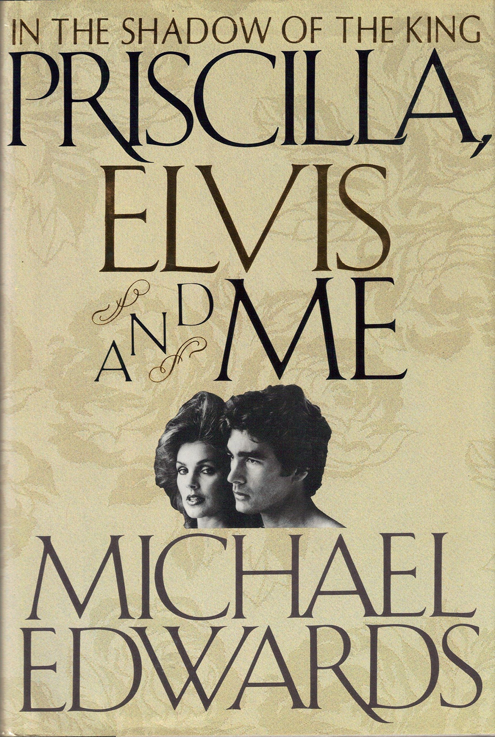 "Image result for Mike Edwards ""Elvis Priscilla and Me"""
