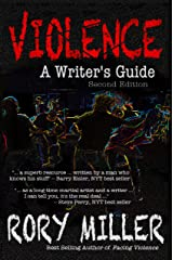 Violence: A Writer's Guide Second Edition Kindle Edition