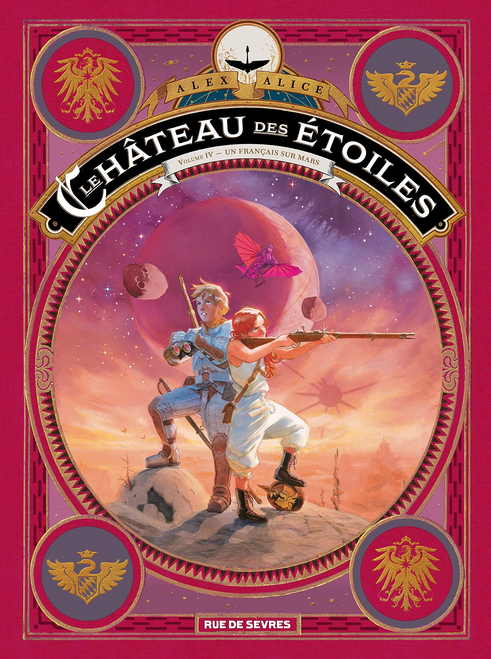 Le Chateau des Etoiles Tome 4 - les Prisonniers de Mars Album – 19 septembre 2018 Alice Alex RUE DE SEVRES 2369814187 BD tout public