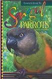 Complete Guide to Senegal Parrots
