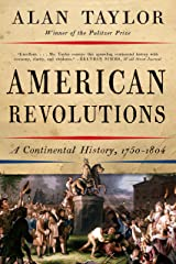 American Revolutions: A Continental History, 1750-1804 Kindle Edition