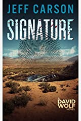 Signature (David Wolf Book 9) Kindle Edition