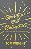 Spiritual and Religious: The Gospel in an Age of Paganism