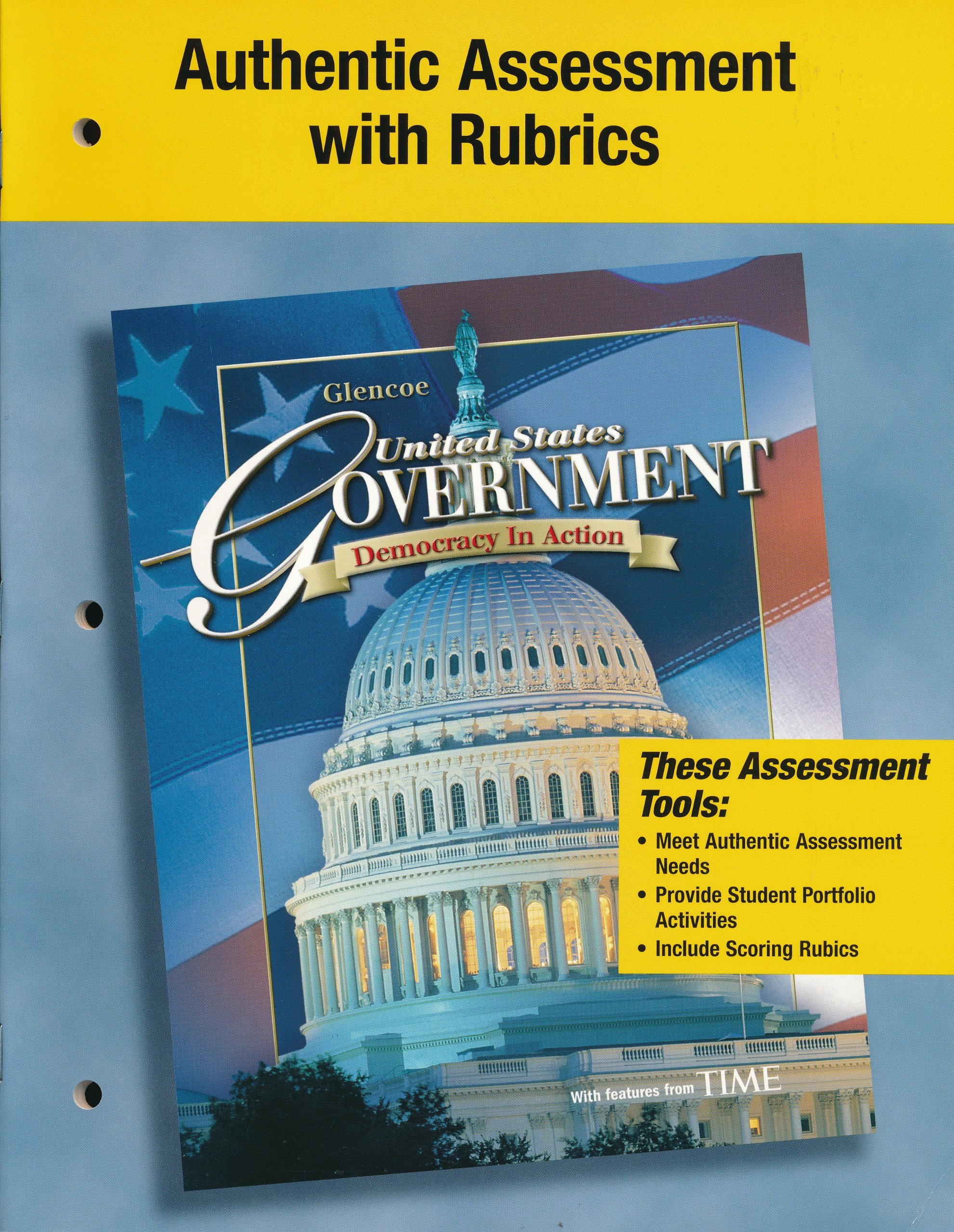 Authentic Assessment with Rubrics (United States Government, Democracy in  Action): Glencoe: 9780078786884: Amazon.com: Books