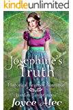 Josephine's Truth: Historical Regency Romance (London Temptations Book 3)