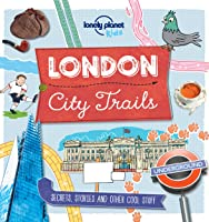 City Trails - London (Lonely Planet Kids)