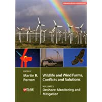 Wildlife and Wind Farms - Conflicts and Solutions, Volume 2: Onshore: Monitoring and Mitigation (Conservation Handbooks)