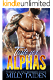 Taste for Alphas: Paranormal Fantasy Shifter Romance