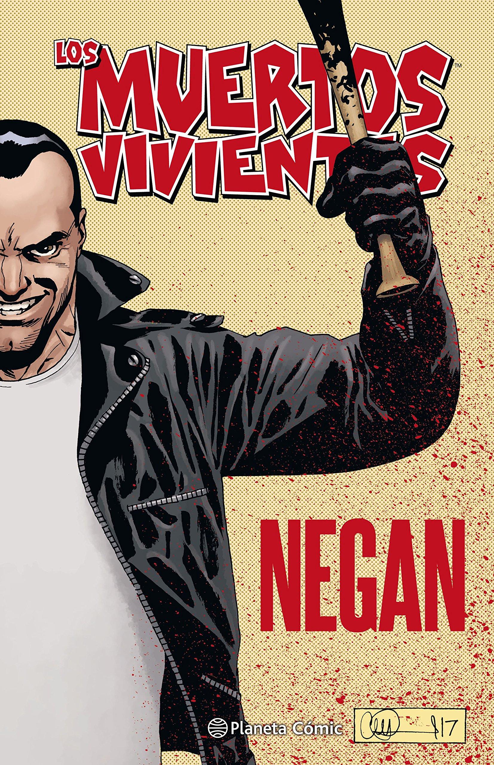 Los muertos vivientes Negan Los Muertos Vivientes The Walking Dead Cómic: Amazon.es: Kirkman, Robert, Adlard, Charlie, Bentz, Ignacio: Libros